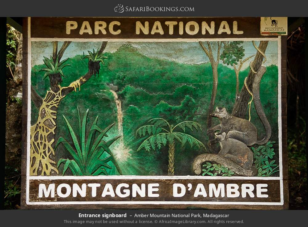 Entrance signboard in Amber Mountain National Park, Madagascar